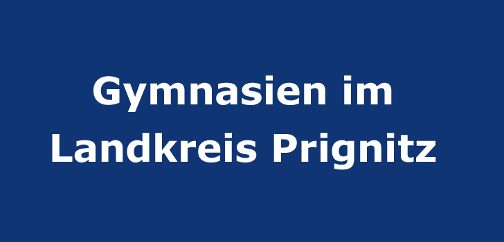 gymnasien im landkreis prignitz gymnasium brandenburg. Black Bedroom Furniture Sets. Home Design Ideas
