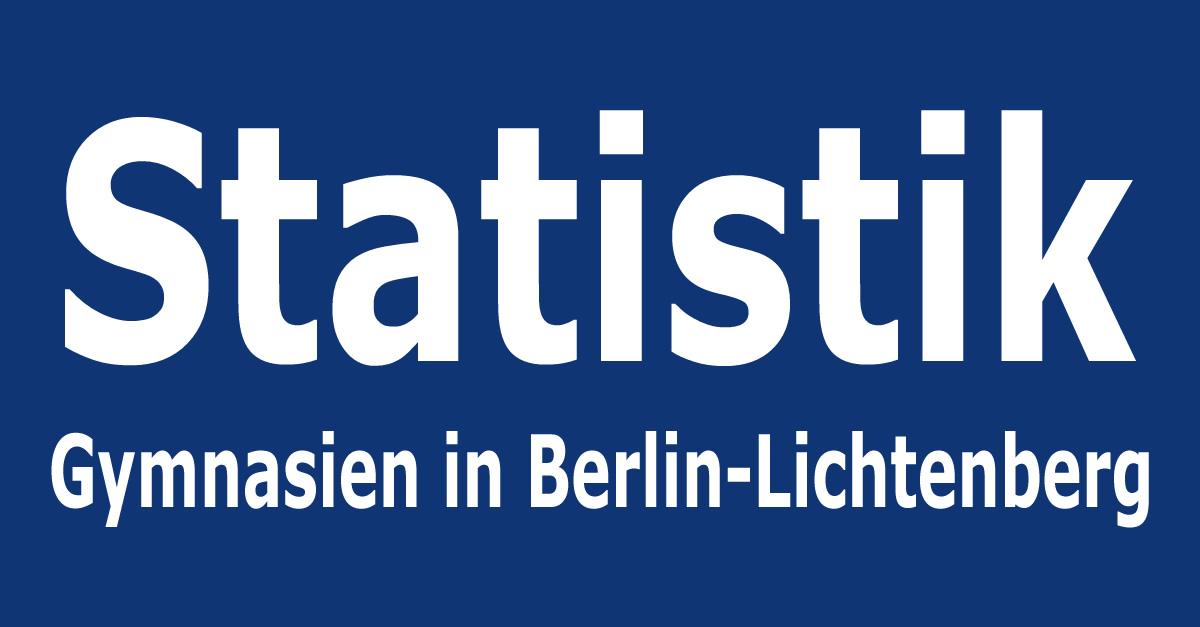 Statistik Lichtenberg Gymnasien In Berlin